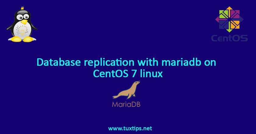 Database replication with mariadb on CentOS 7 linux