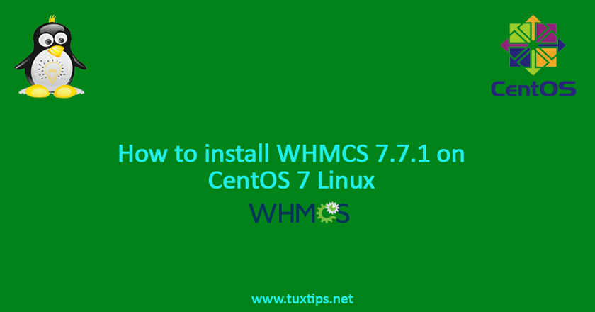 How to install WHMCS 7.7.1 on CentOS 7 Linux