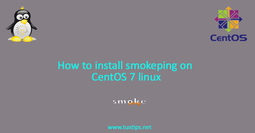 How to install smokeping on CentOS 7 linux