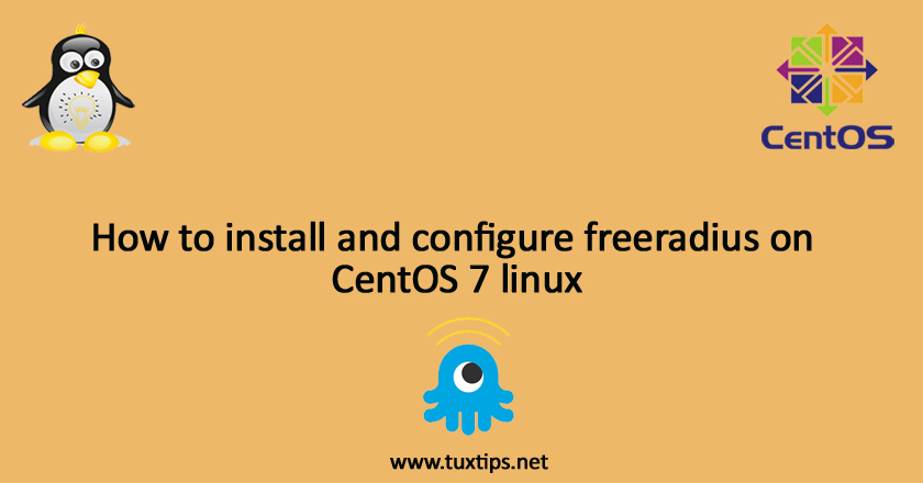 How to install and configure freeradius on CentOS 7 linux