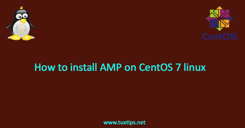 How to install AMP on CentOS 7 linux
