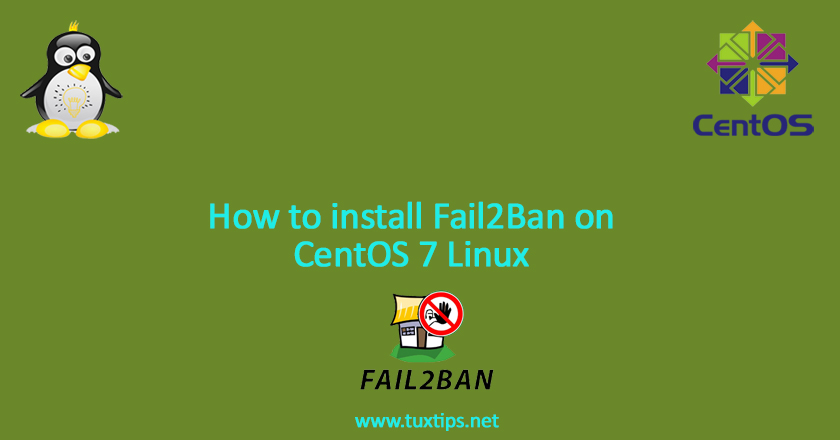 How to install Fail2Ban on CentOS 7 Linux