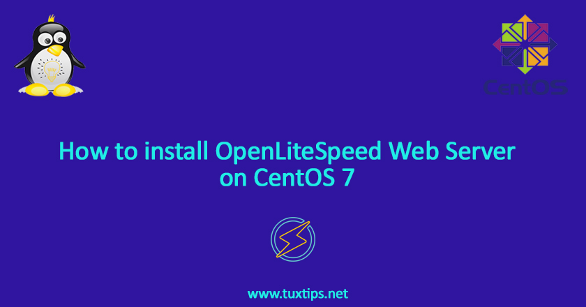 How to install OpenLiteSpeed Web Server on CentOS 7