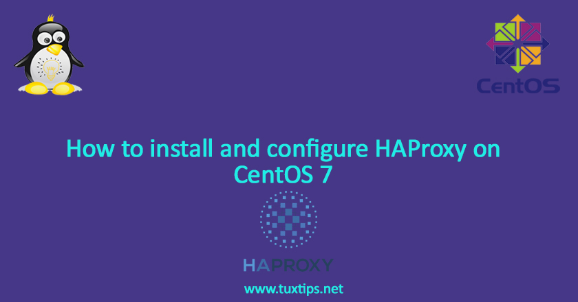How to install and configure HAProxy on CentOS 7