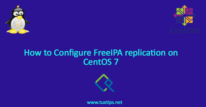 How to Configure FreeIPA replication on CentOS 7