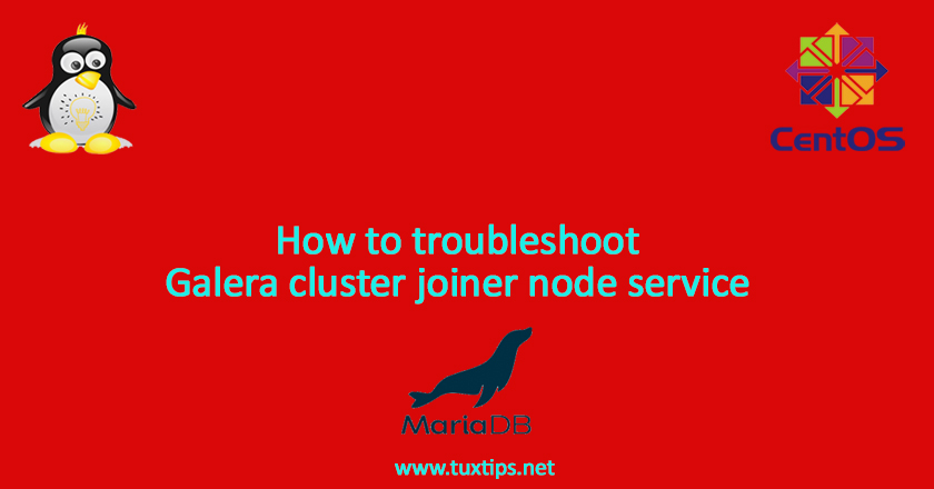 How to troubleshoot Galera cluster joiner node service